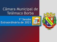 1ª Sessão Extraordinária de 2021